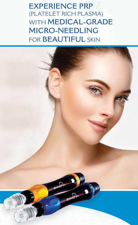 Experience PRP with Medical-Grade Micro-Needling for Beautiful Skin